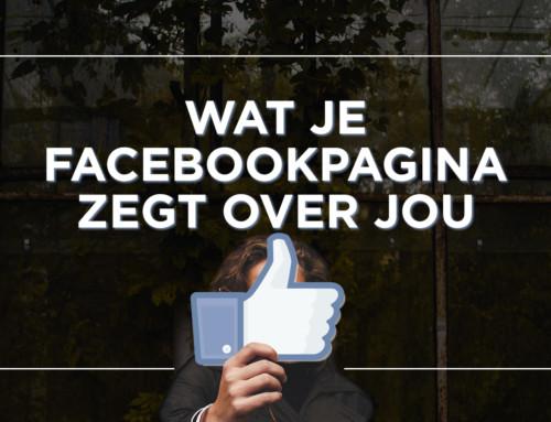 4 dingen die je Facebookpagina indirect over jou zegt